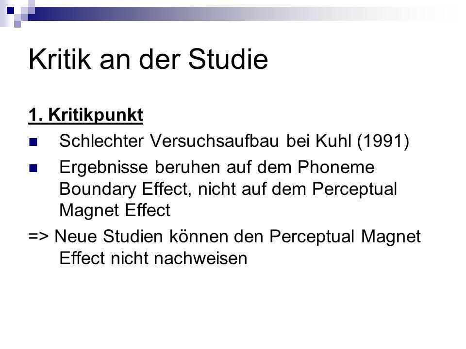 Kritik an der Studie 1. Kritikpunkt