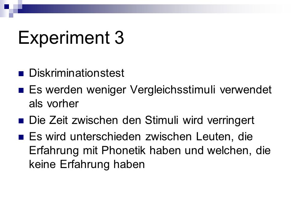 Experiment 3 Diskriminationstest