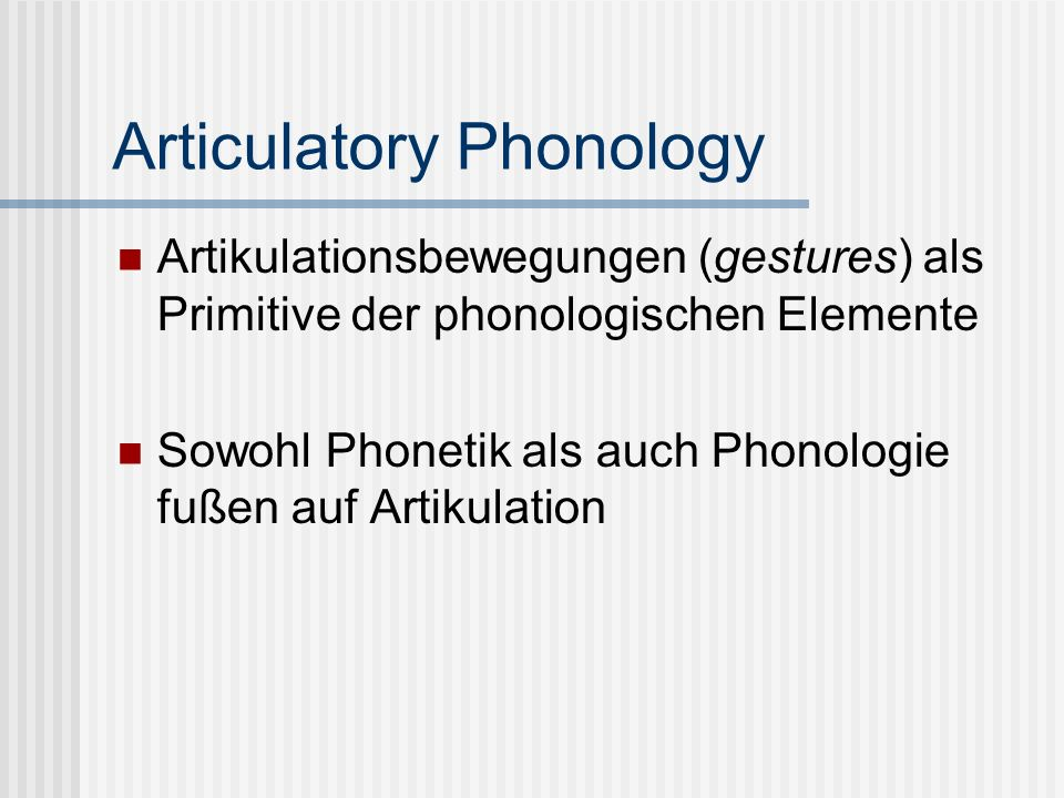 Articulatory Phonology