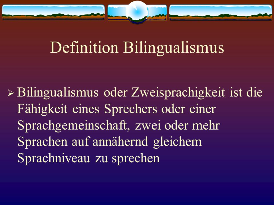 Definition Bilingualismus