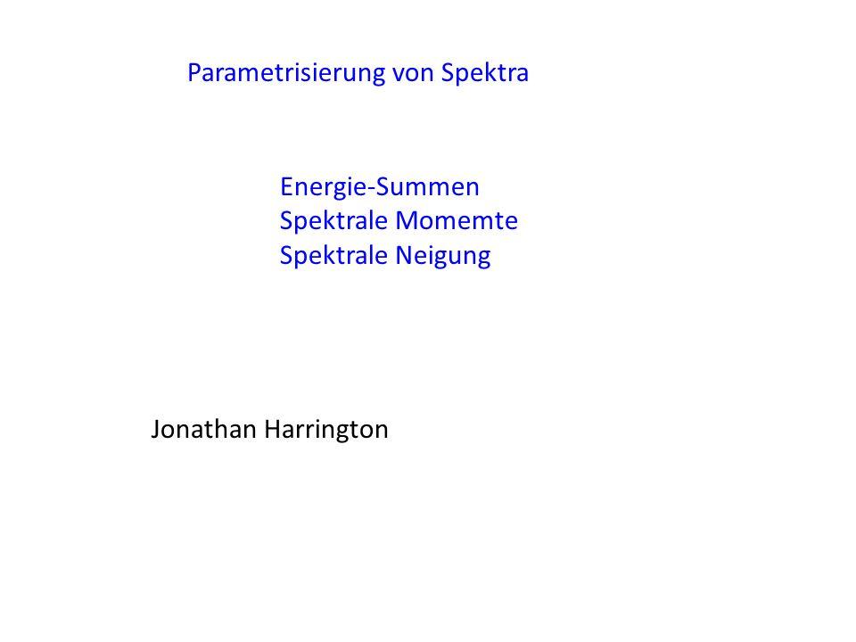 Parametrisierung von Spektra