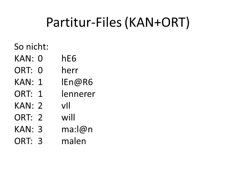 Partitur-Files (KAN+ORT)