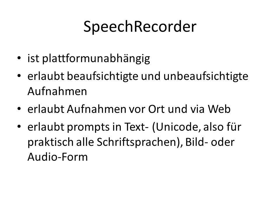SpeechRecorder ist plattformunabhängig