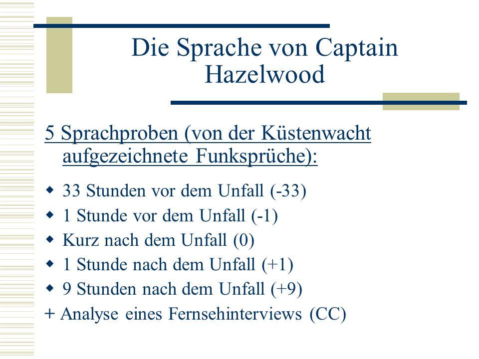 Die Sprache von Captain Hazelwood