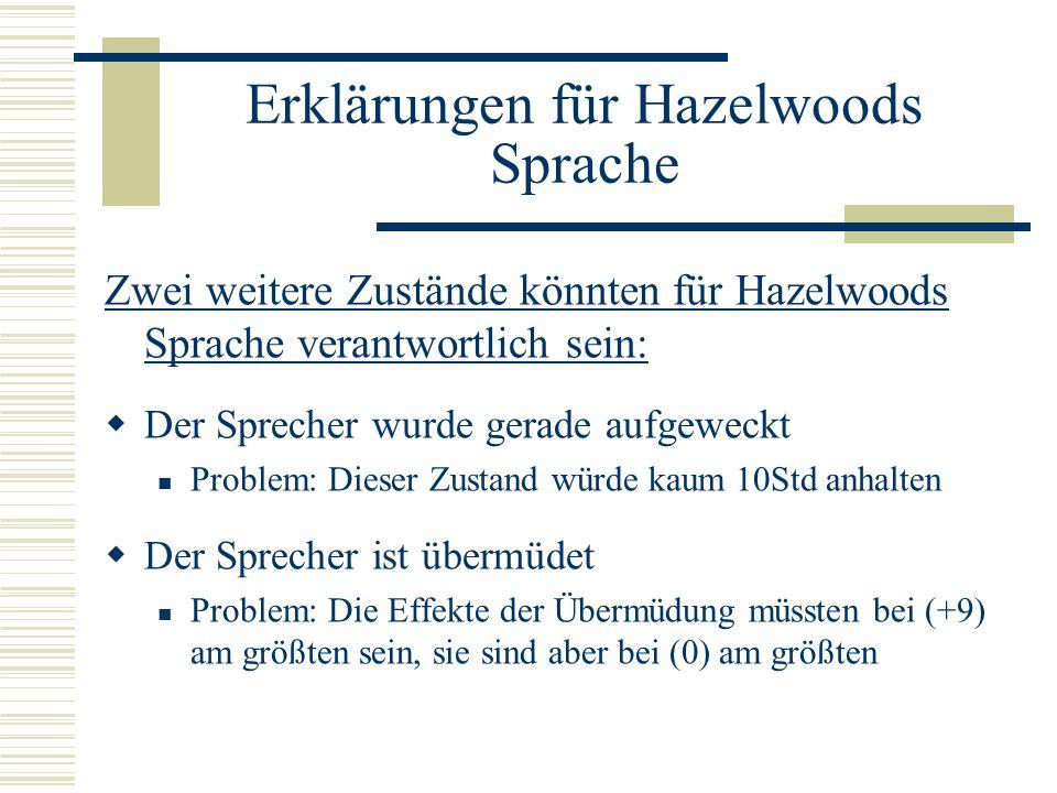Erklärungen für Hazelwoods Sprache