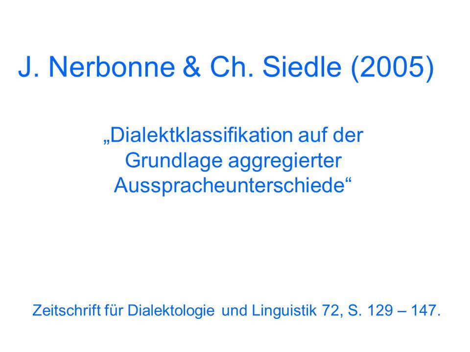 J. Nerbonne & Ch. Siedle (2005)