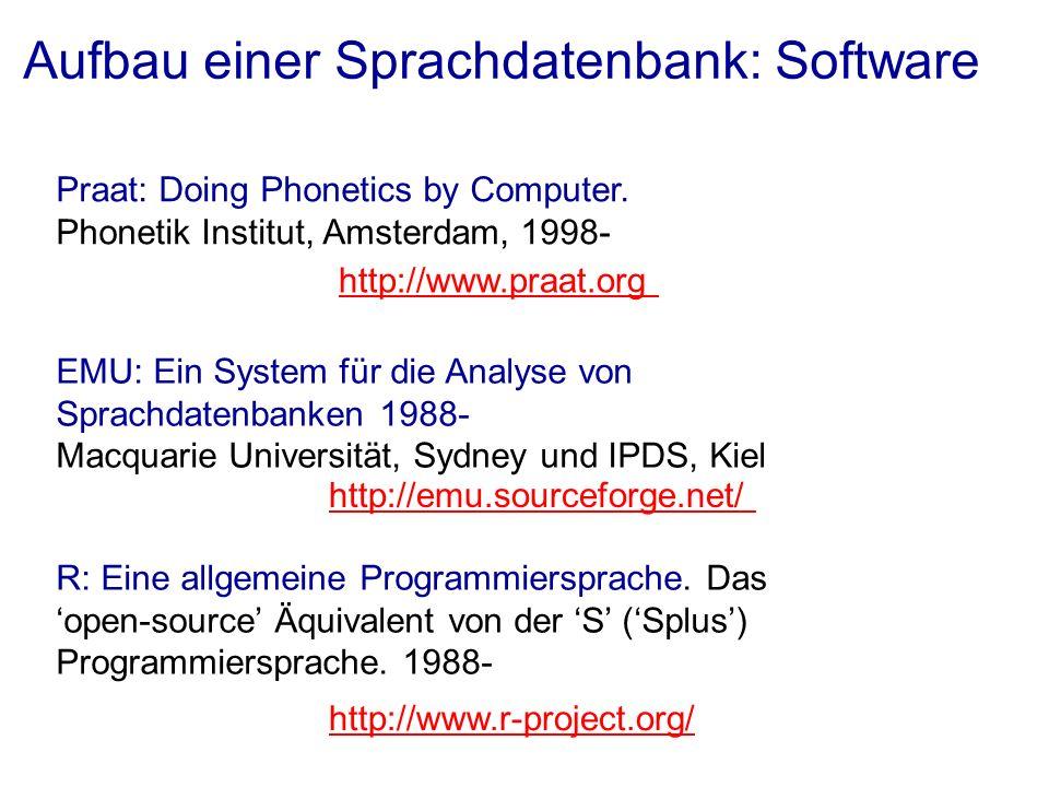 Aufbau einer Sprachdatenbank: Software