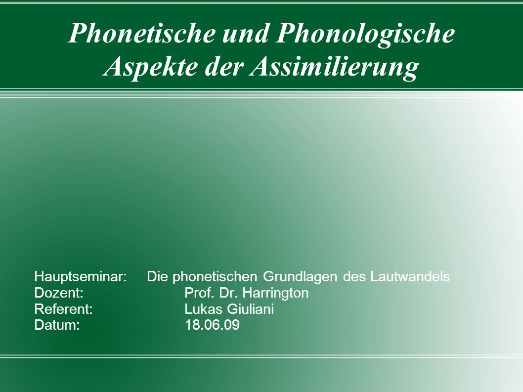 Phonetische und Phonologische Aspekte der Assimilierung
