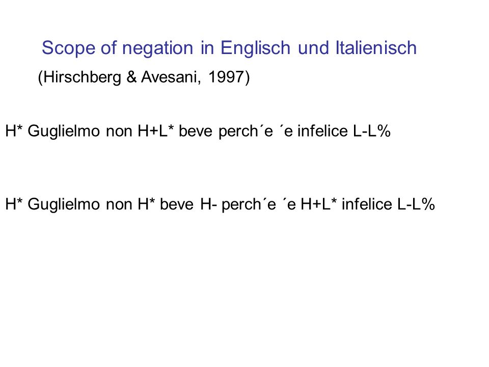 Scope of negation in Englisch und Italienisch
