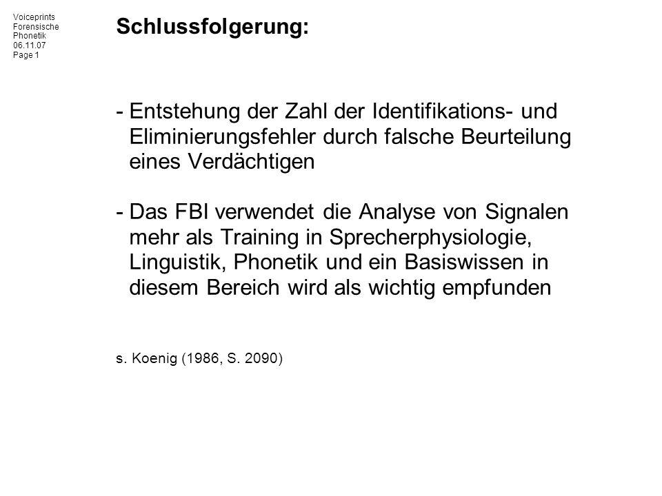 Schlussfolgerung: Entstehung der Zahl der Identifikations- und Eliminierungsfehler durch falsche Beurteilung eines Verdächtigen.