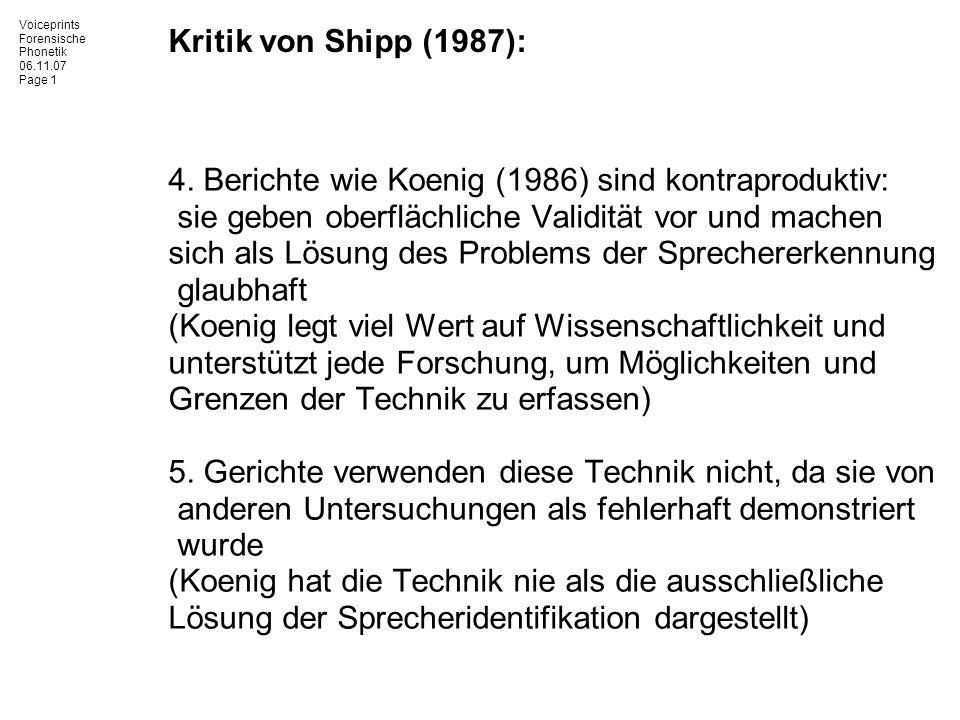 Kritik von Shipp (1987): 4. Berichte wie Koenig (1986) sind kontraproduktiv: