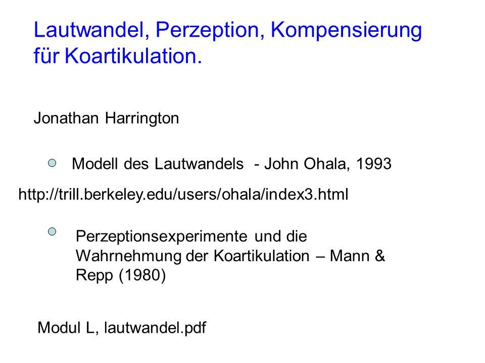 Lautwandel, Perzeption, Kompensierung für Koartikulation.