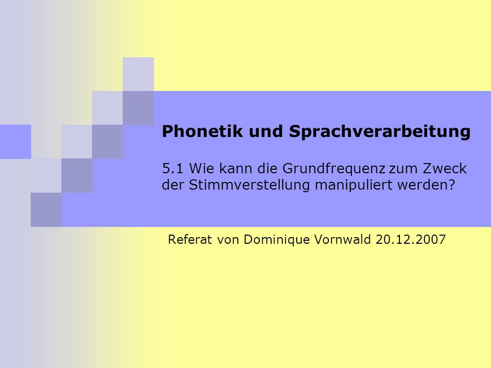 Referat von Dominique Vornwald 20.12.2007