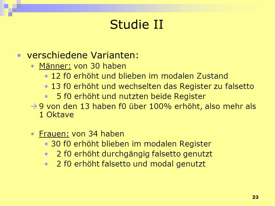 Studie II verschiedene Varianten: Männer: von 30 haben