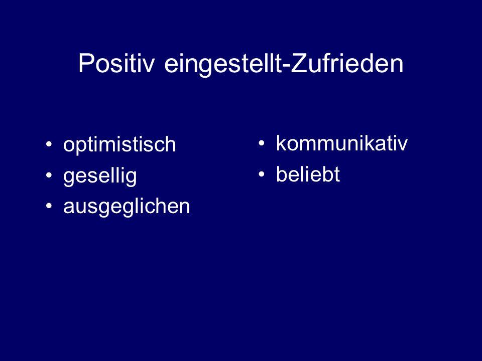 Positiv eingestellt-Zufrieden