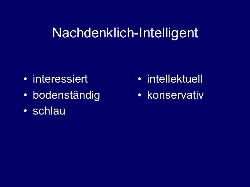 Nachdenklich-Intelligent