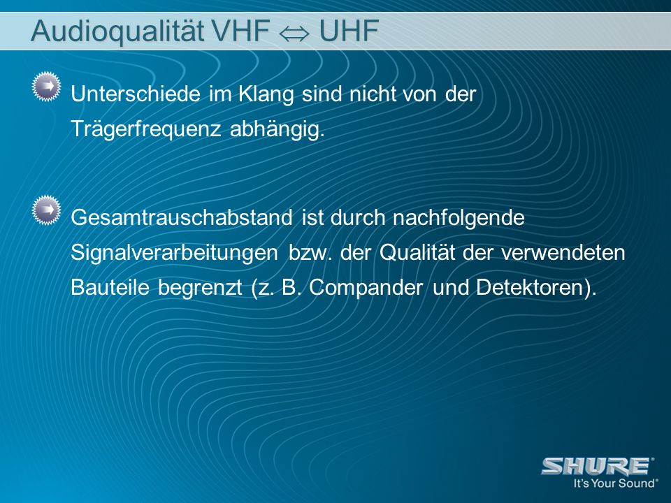 Audioqualität VHF  UHF