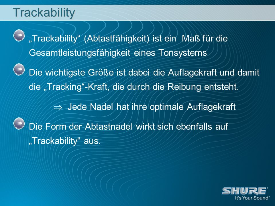 Jede Nadel hat ihre optimale Auflagekraft
