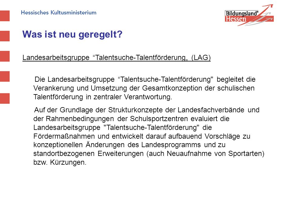 """Was ist neu geregelt Landesarbeitsgruppe Talentsuche-Talentförderung"""" (LAG)"""