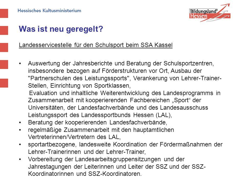 Was ist neu geregelt Landesservicestelle für den Schulsport beim SSA Kassel.