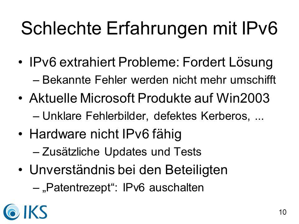 Schlechte Erfahrungen mit IPv6