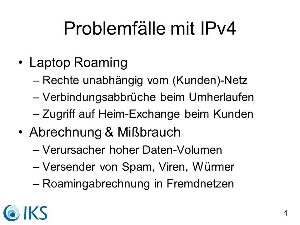 Problemfälle mit IPv4 Laptop Roaming Abrechnung & Mißbrauch