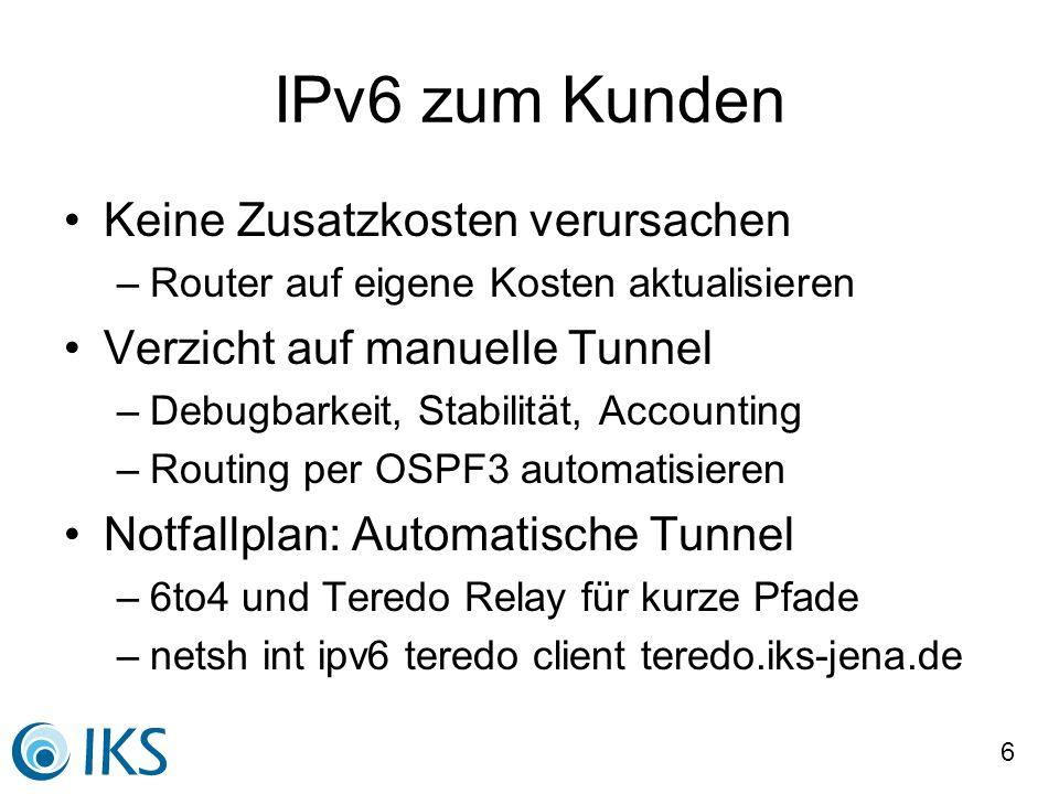 IPv6 zum Kunden Keine Zusatzkosten verursachen