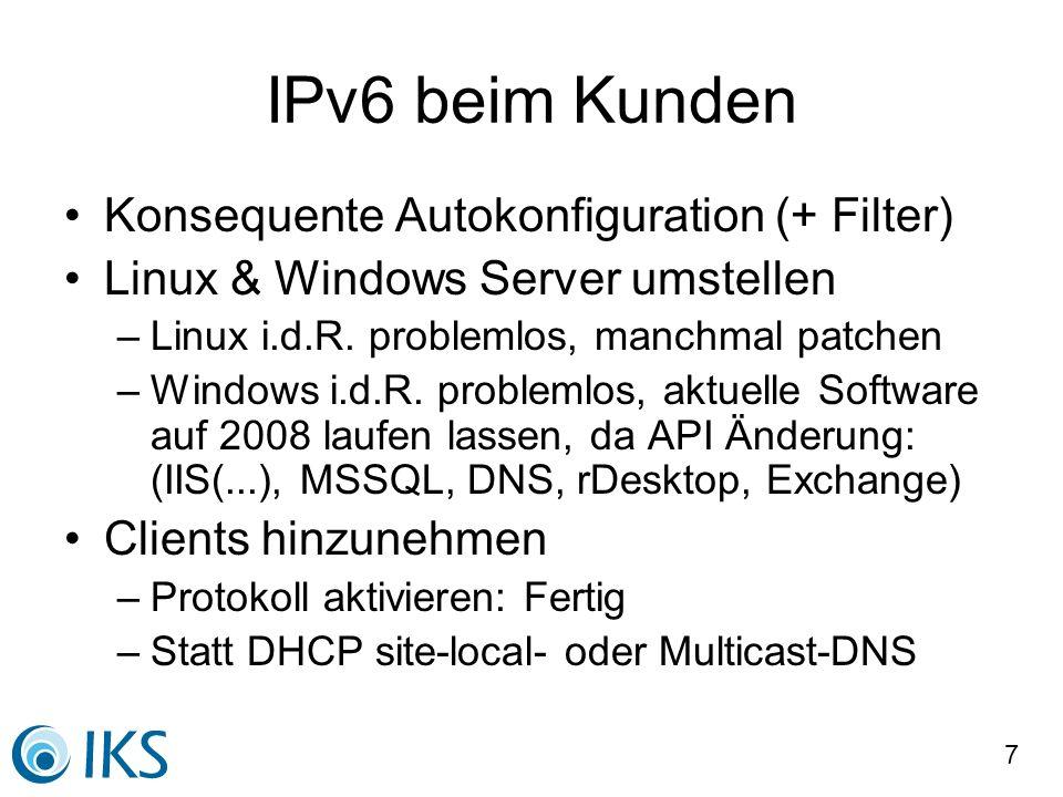 IPv6 beim Kunden Konsequente Autokonfiguration (+ Filter)