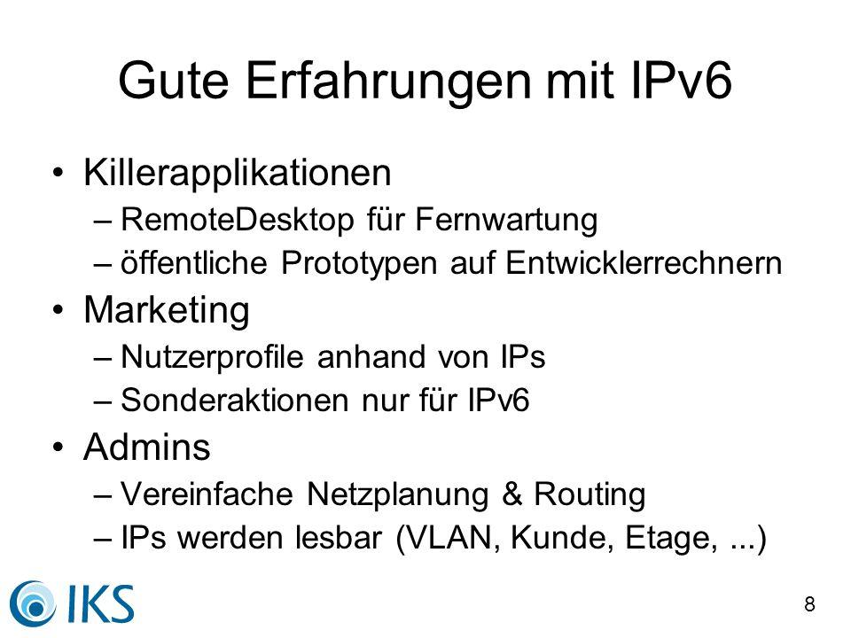 Gute Erfahrungen mit IPv6