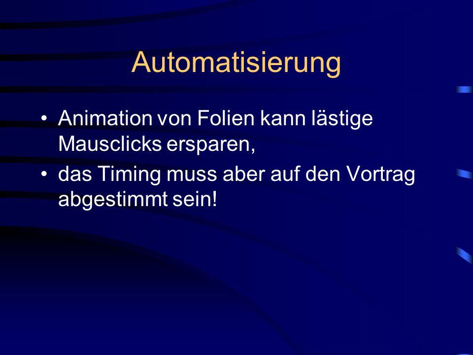 Automatisierung Animation von Folien kann lästige Mausclicks ersparen,