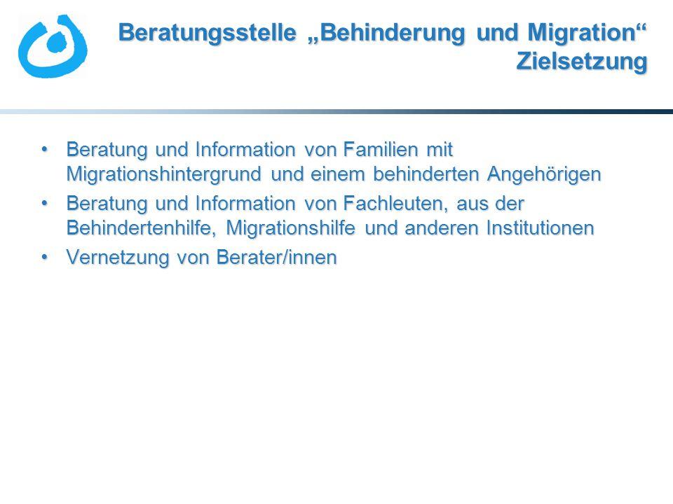 """Beratungsstelle """"Behinderung und Migration Zielsetzung"""