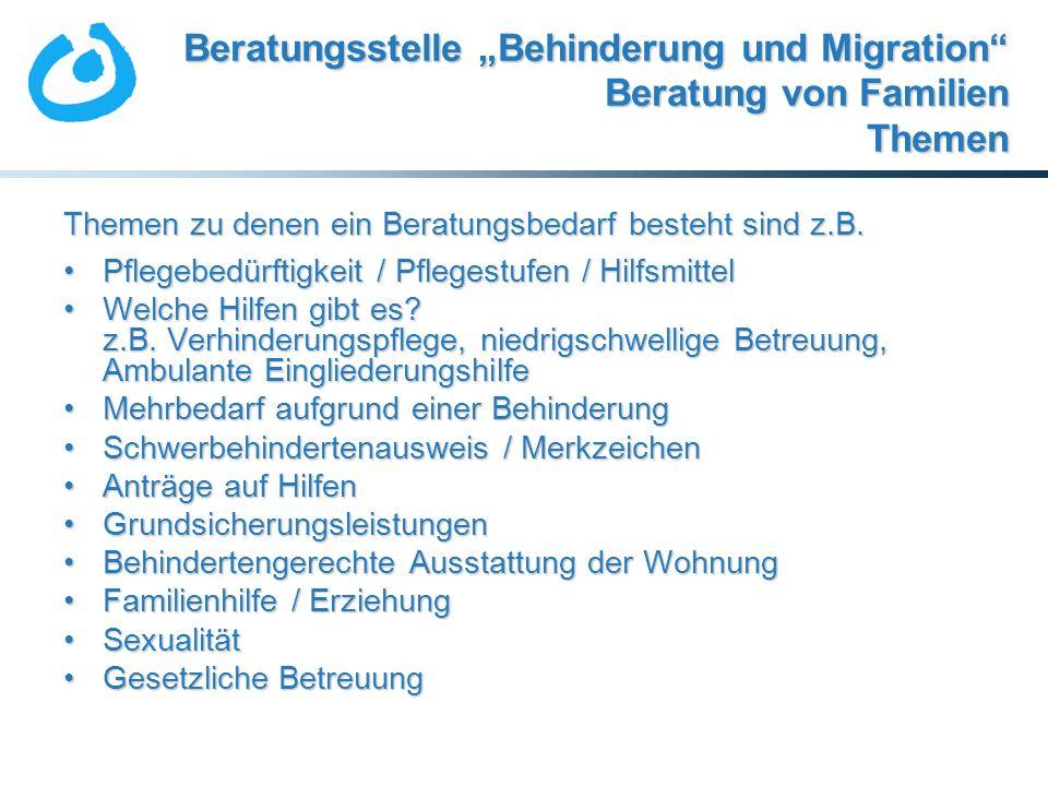 """Beratungsstelle """"Behinderung und Migration Beratung von Familien Themen"""