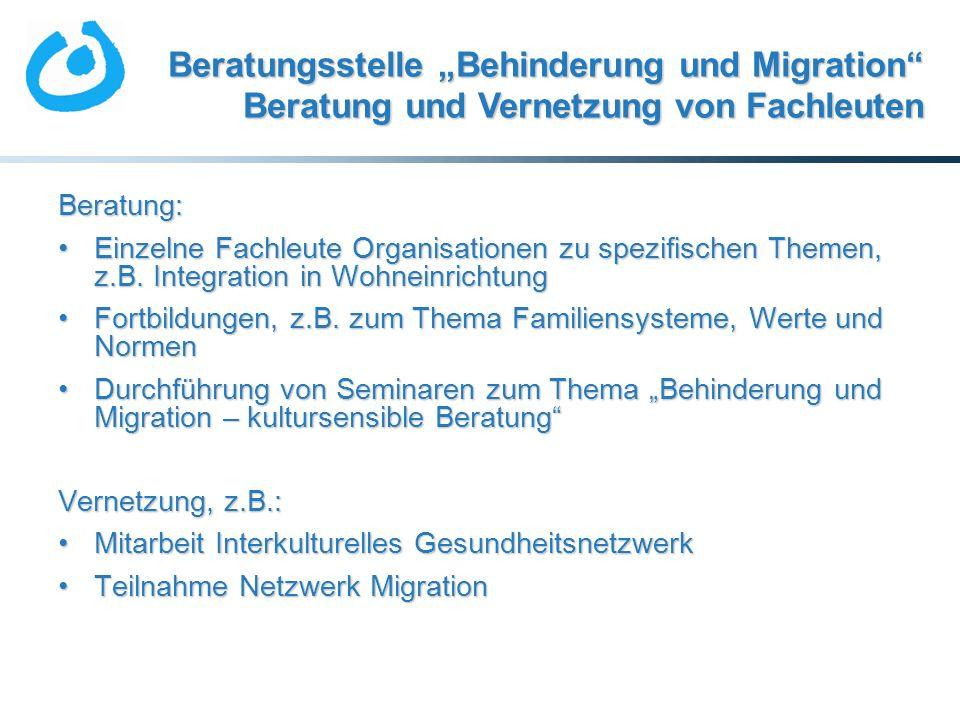 """Beratungsstelle """"Behinderung und Migration Beratung und Vernetzung von Fachleuten"""