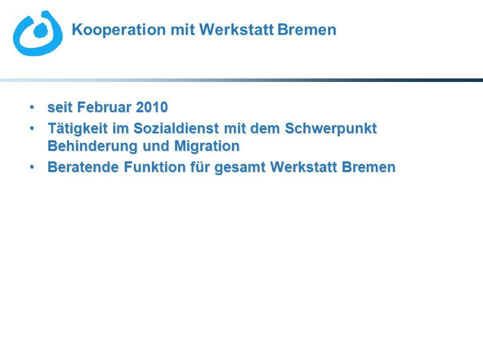 Kooperation mit Werkstatt Bremen