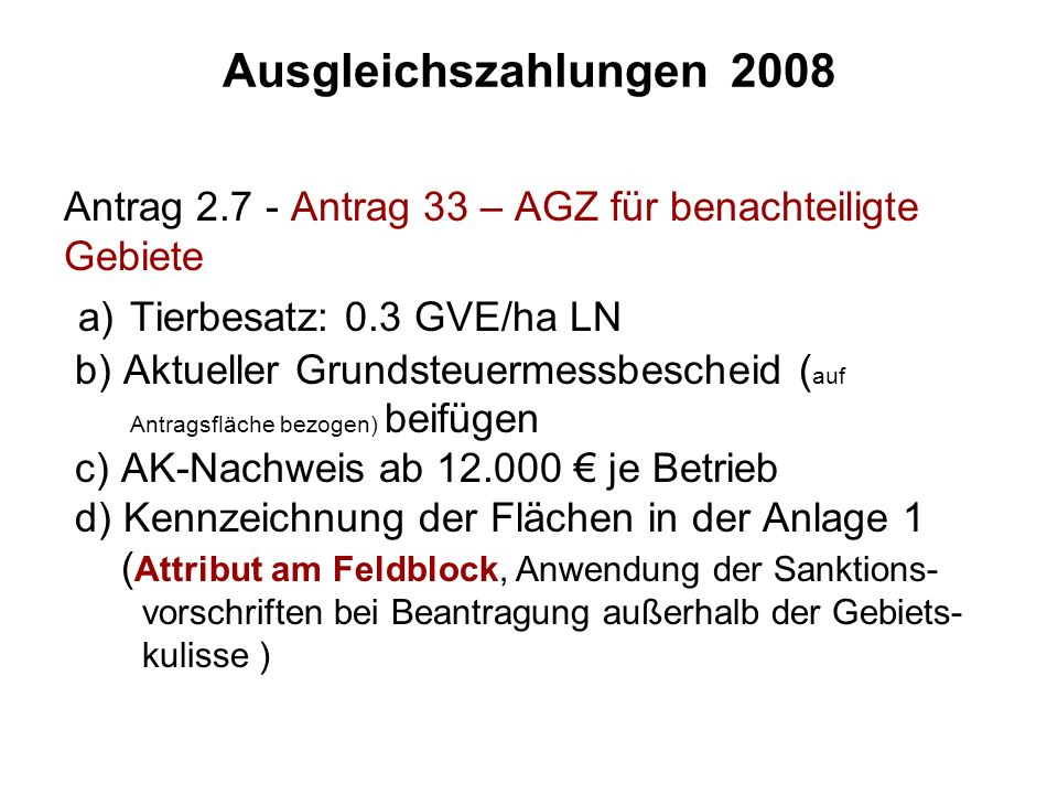 a) Tierbesatz: 0.3 GVE/ha LN