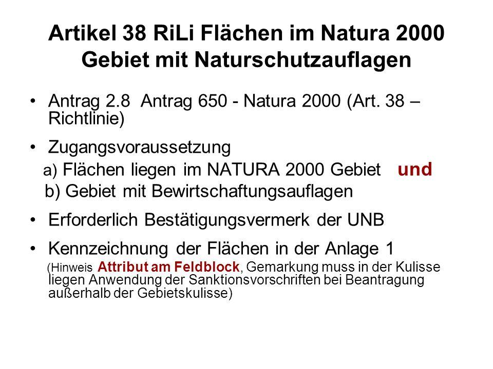 Artikel 38 RiLi Flächen im Natura 2000 Gebiet mit Naturschutzauflagen