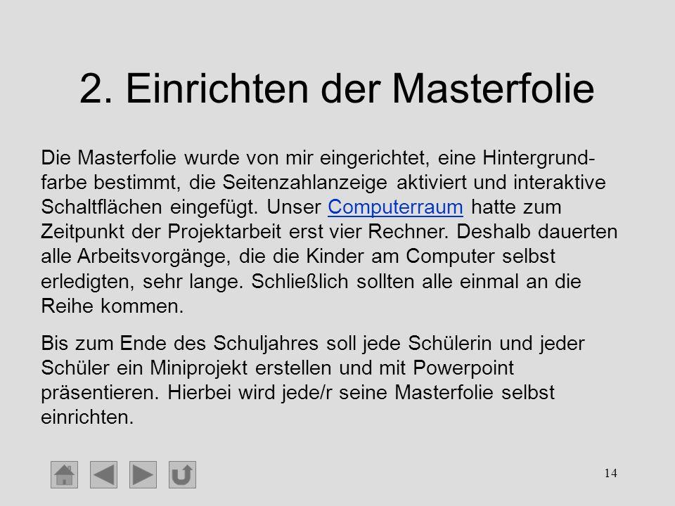 2. Einrichten der Masterfolie
