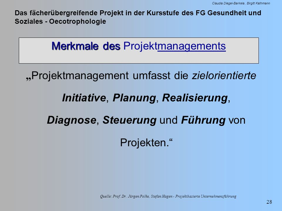 Merkmale des Projektmanagements