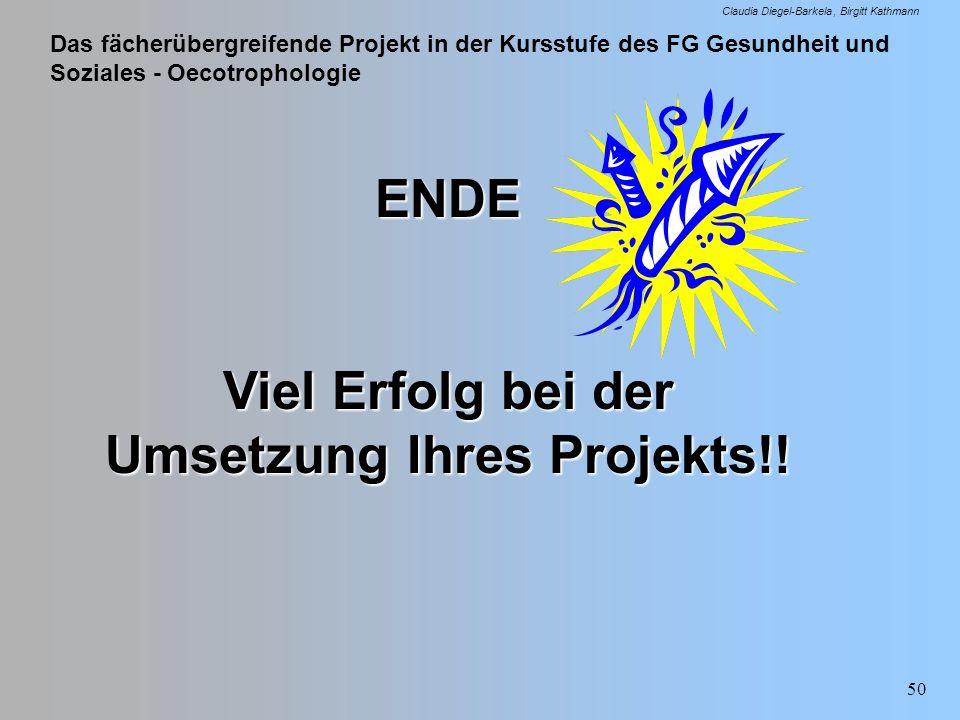 Viel Erfolg bei der Umsetzung Ihres Projekts!!