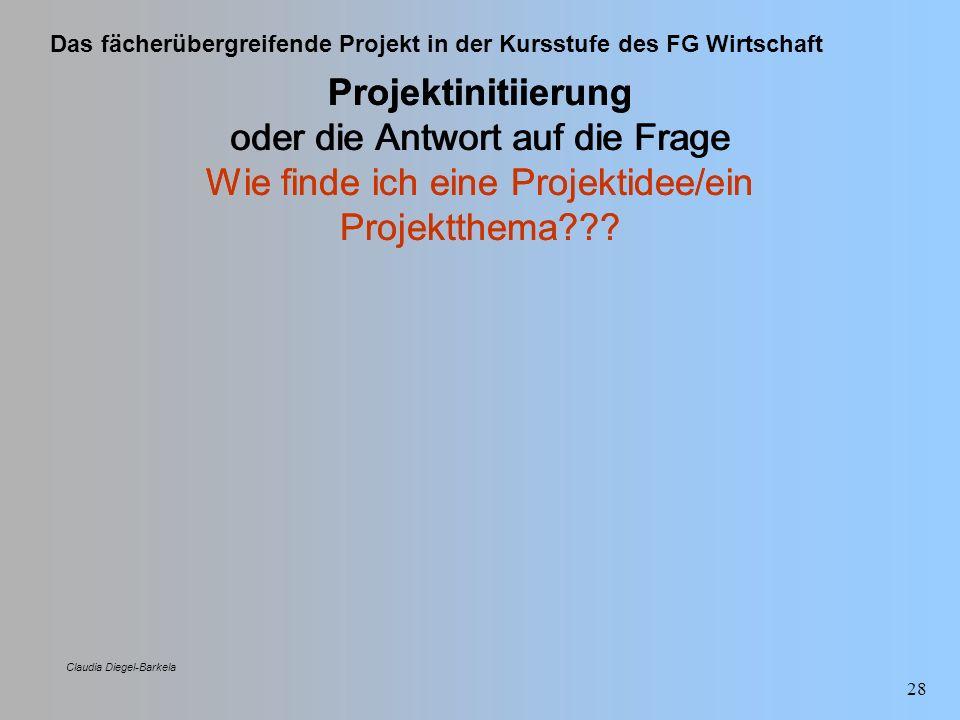 Projektinitiierung oder die Antwort auf die Frage Wie finde ich eine Projektidee/ein Projektthema