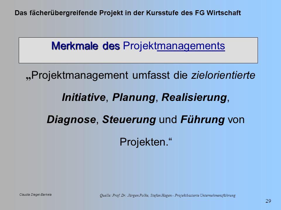 Merkmale des Projektmanagements