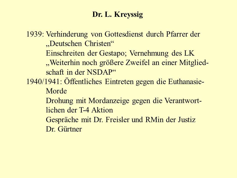 """Dr. L. Kreyssig 1939: Verhinderung von Gottesdienst durch Pfarrer der. """"Deutschen Christen Einschreiten der Gestapo; Vernehmung des LK."""