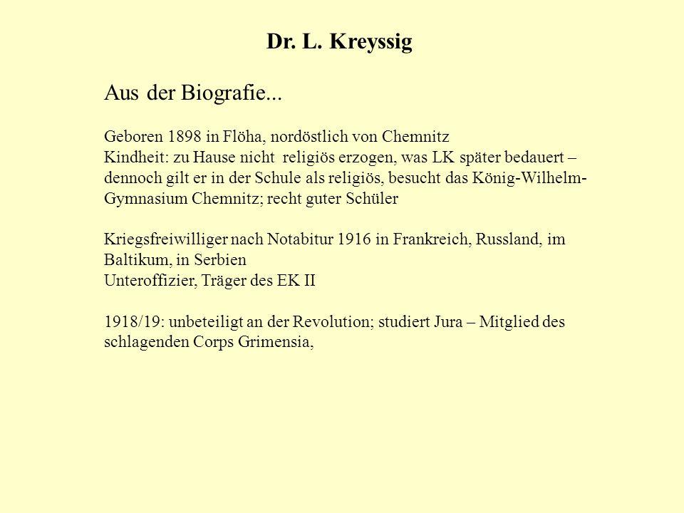 Dr. L. Kreyssig Aus der Biografie...