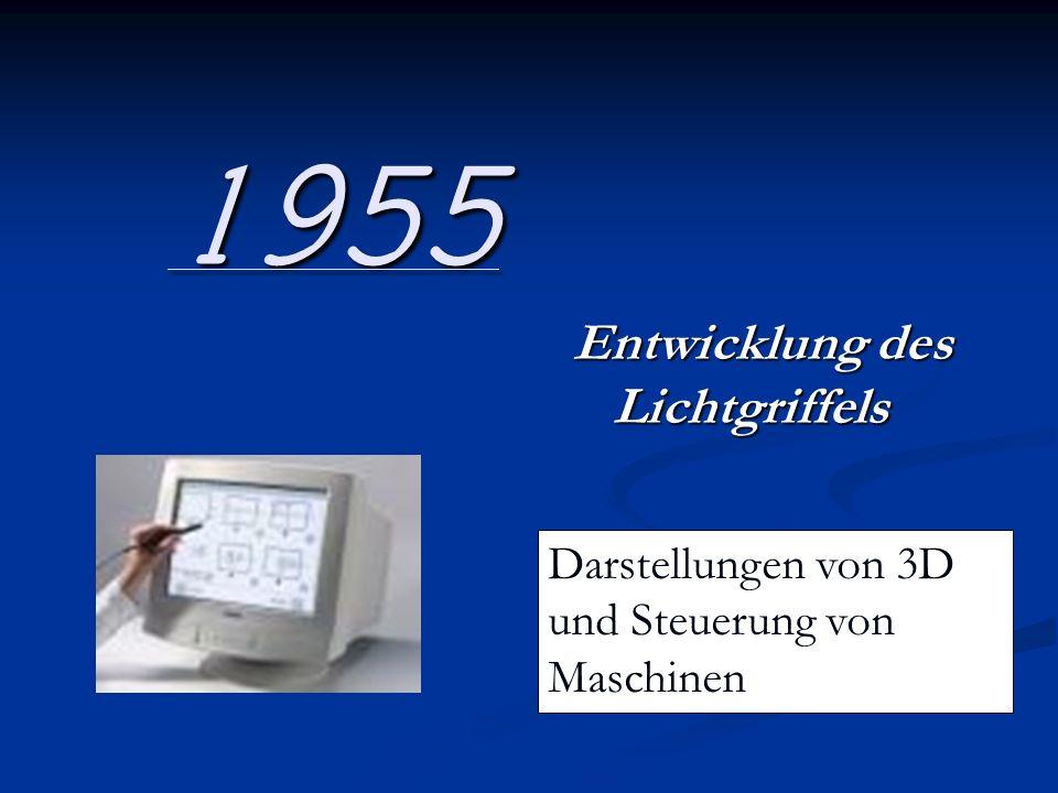 1955 Entwicklung des Lichtgriffels