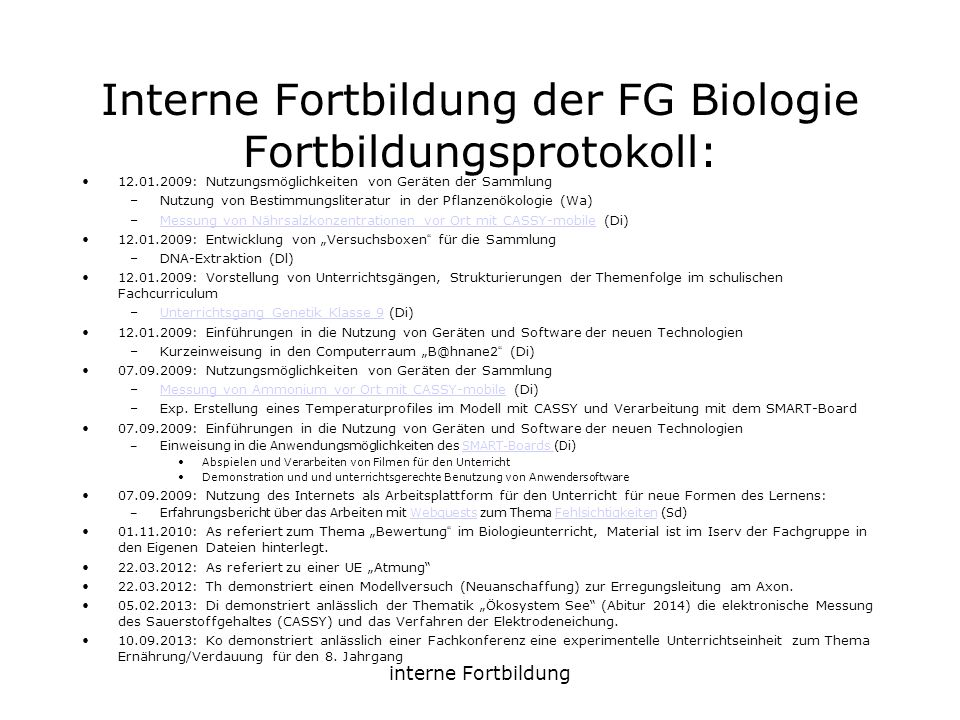 Interne Fortbildung der FG Biologie Fortbildungsprotokoll: