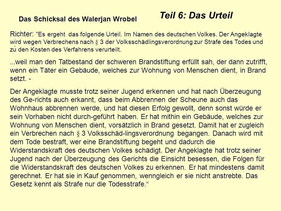 Teil 6: Das Urteil Das Schicksal des Walerjan Wrobel