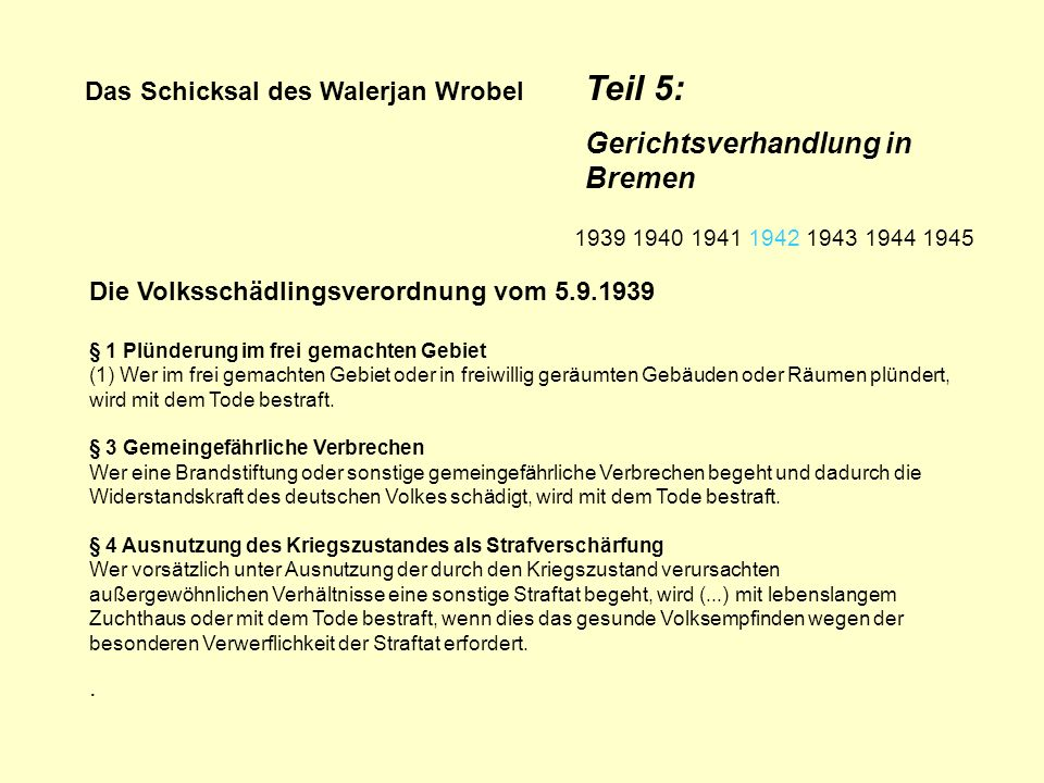 Das Schicksal des Walerjan Wrobel