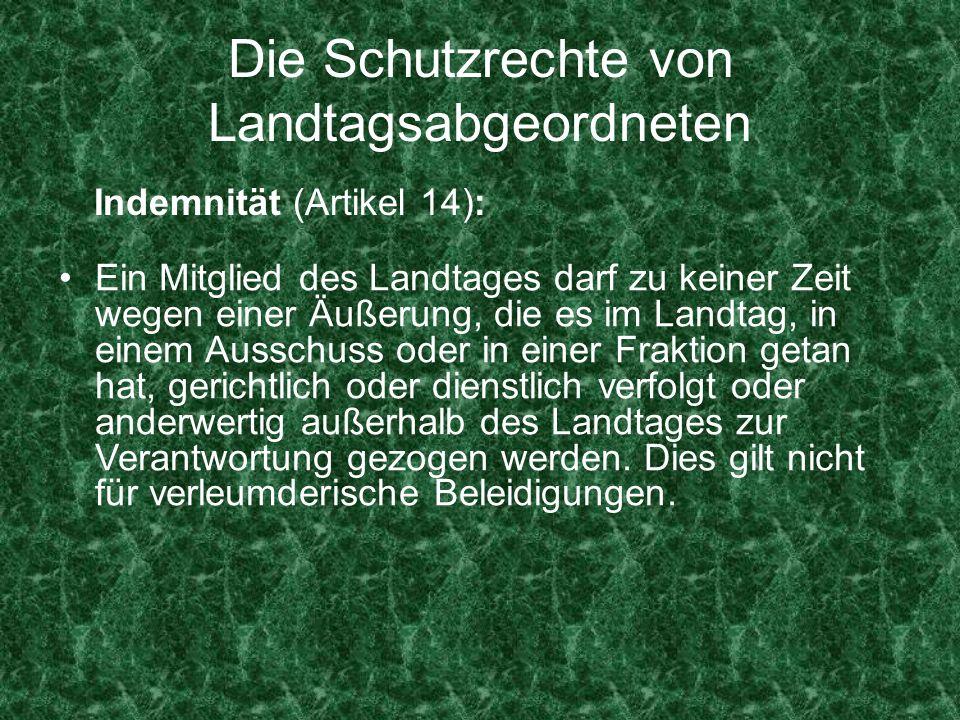 Die Schutzrechte von Landtagsabgeordneten