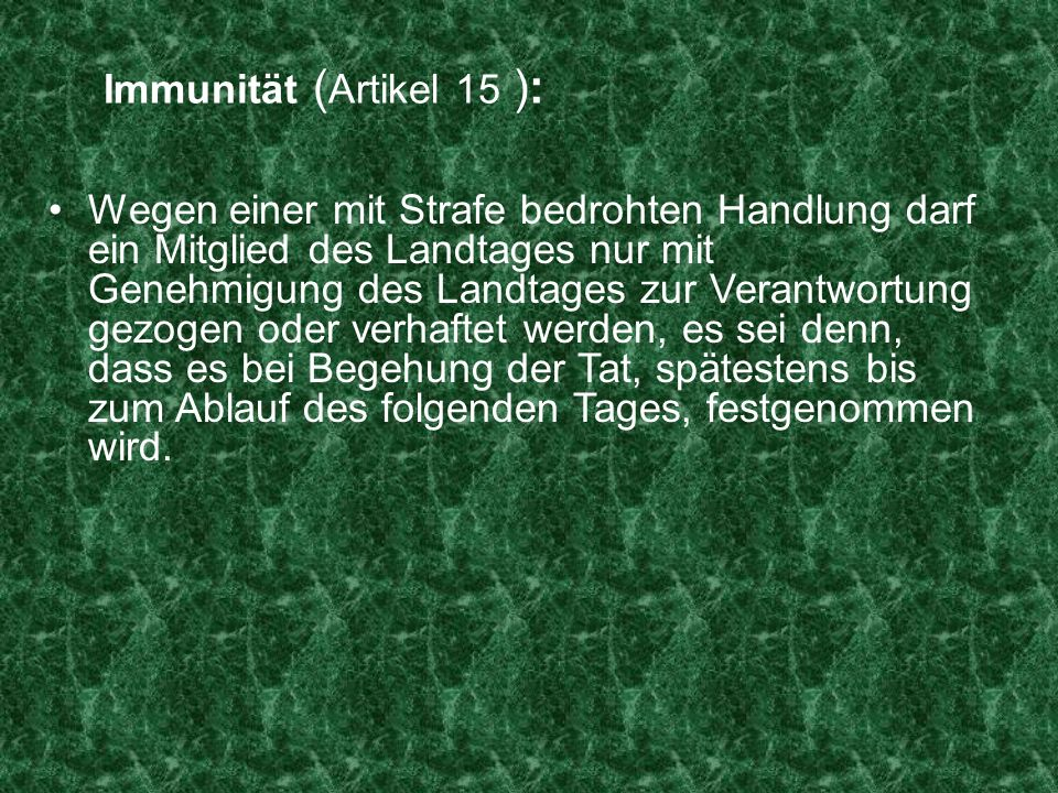 Immunität (Artikel 15 ):