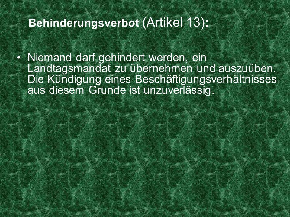 Behinderungsverbot (Artikel 13):